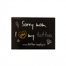 Sticker - Sorry Mom, I love my tattoo II - New (A7)